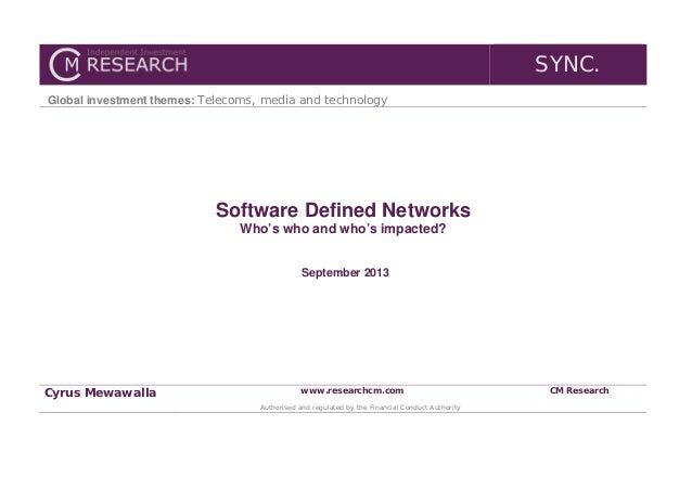 SYNC. Global investment themes: Telecoms, media and technology  Software Defined Networks Who's who and who's impacted? Se...