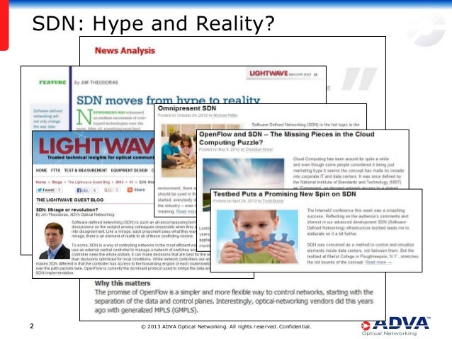 © 2013 ADVA Optical Networking. All rights reserved. Confidential.22 SDN: Hype and Reality?