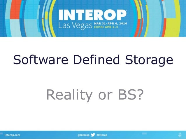 Software Defined Storage Reality or BS?