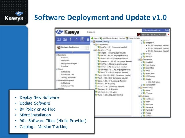 Kaseya Connect 2013: Software Deployment and 3rd Party