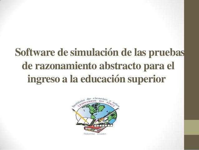 Software de simulación de las pruebasde razonamiento abstracto para elingreso a la educación superior