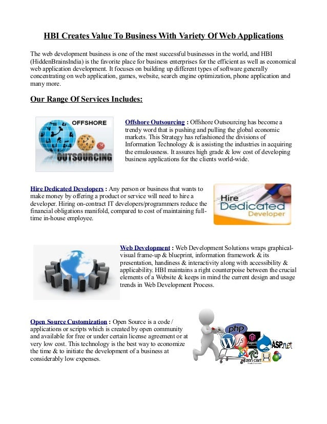 HBI Creates Value To Business With Variety Of Web ApplicationsThe web development business is one of the most successful b...