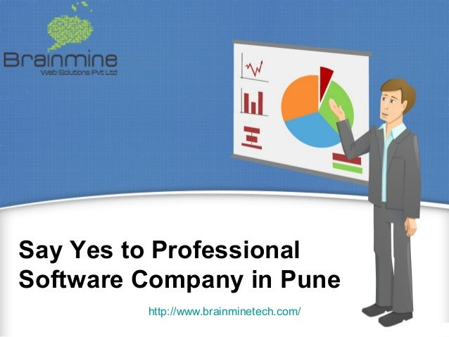 Say Yes to Professional Software Company in Pune http://www.brainminetech.com/