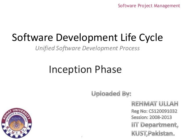 Software Project ManagementSoftware Development Life Cycle    Unified Software Development Process        Inception Phase ...
