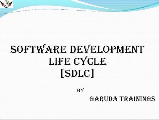 Software Development life CyCle [SDlC] By  GaruDa traininGS