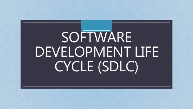 C SOFTWARE DEVELOPMENT LIFE CYCLE (SDLC)