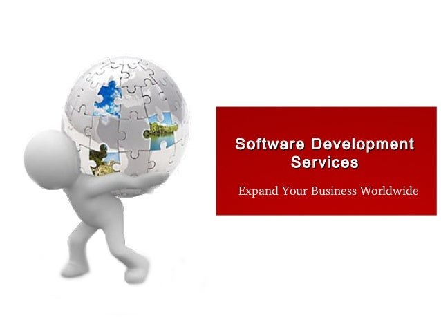Software Development      ServicesExpand Your Business Worldwide