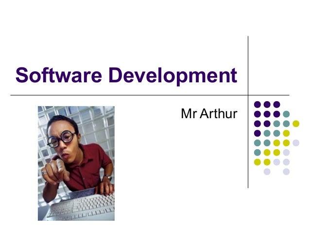 Software Development Mr Arthur