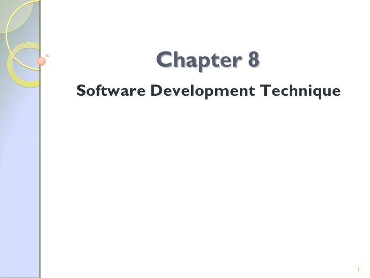 Chapter 8Software Development Technique                                 1