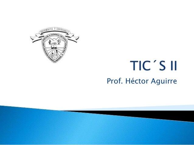 Prof. Héctor Aguirre