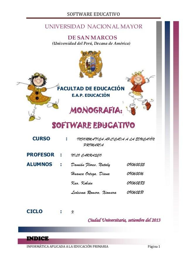 SOFTWARE EDUCATIVO  UNIVERSIDAD NACIONAL MAYOR DE SAN MARCOS (Universidad del Perú, Decana de América)  FACULTAD DE EDUCAC...