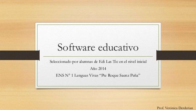 """Software educativo Seleccionado por alumnas de Edi Las Tic en el nivel inicial Año 2014 ENS N° 1 Lenguas Vivas """"Pte Roque ..."""