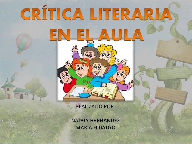 REALIZADO POR:  NATALY HERNÁNDEZ  MARIA HIDALGO