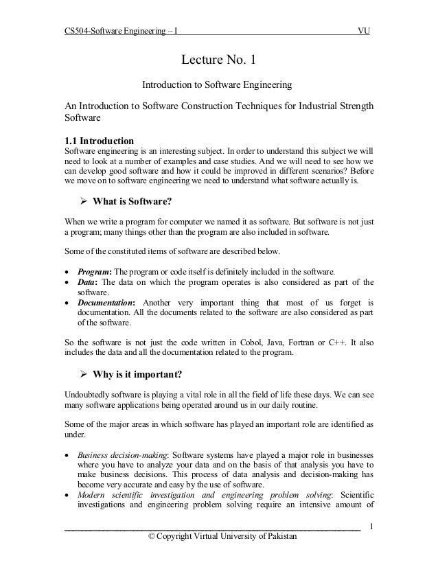 CS504-Software Engineering – I  VU  Lecture No. 1 Introduction to Software Engineering An Introduction to Software Constru...