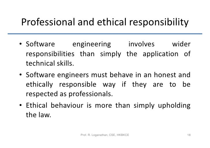 18 professional and ethical responsibility software engineering responsibilities of a software engineer