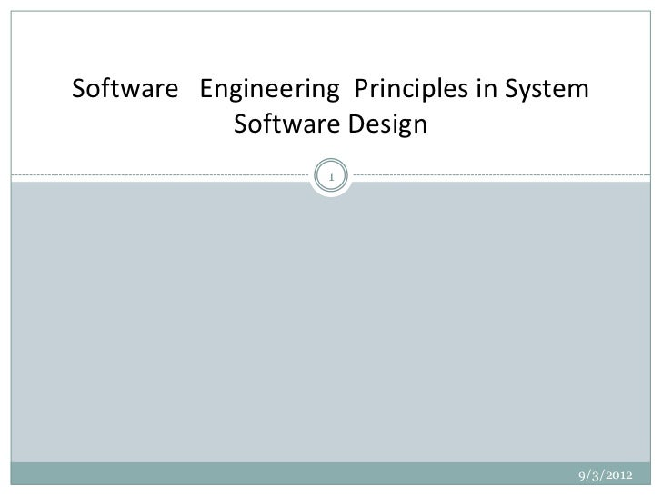 Software Engineering Principles in System           Software Design                    1                                  ...