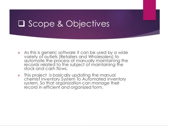 specific objectives sales and inventory system The objectives of inventory management are: acquisition of a specific type of asset then it would be possible for the figure 2: overview of an integrated inventory management system inventory management process flow inventory management repository reports user user inventory.