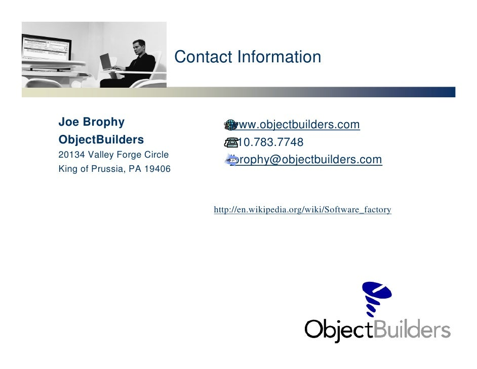 Contact Information   Joe Brophy                           www.objectbuilders.com ObjectBuilders                       610...