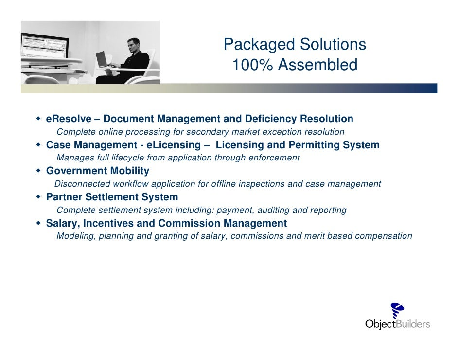 Packaged Solutions                                           100% Assembled   eResolve – Document Management and Deficienc...
