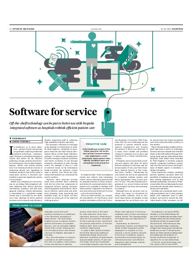 Software for service Off-the-shelf technology can be put to better use with bespoke integrated software as hospitals rethin...