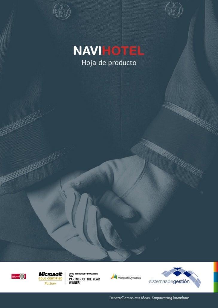 Solución especializada de negocioNAVIHOTEL es el sistema de gestión hotelera totalmente                                   ...