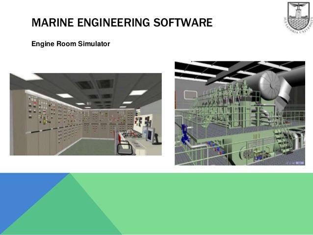 MARINE ENGINEERING SOFTWARE Engine Room Simulator