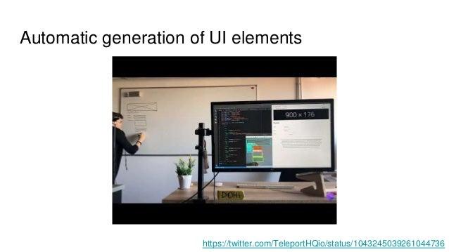 Automatic generation of UI elements https://twitter.com/TeleportHQio/status/1043245039261044736