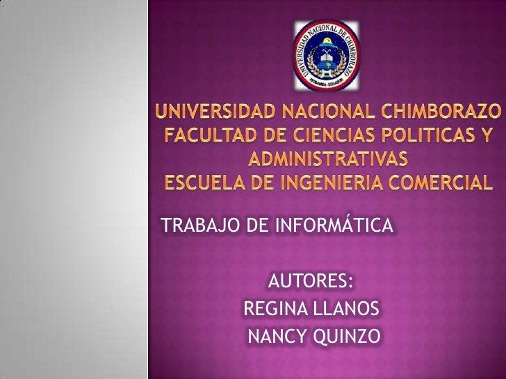 UNIVERSIDAD NACIONAL CHIMBORAZOFACULTAD DE CIENCIAS POLITICAS Y ADMINISTRATIVASESCUELA DE INGENIERIA COMERCIAL <br />TRABA...