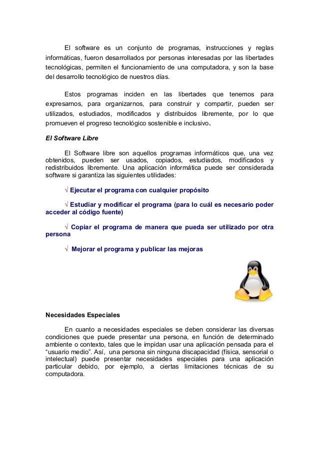 El software es un conjunto de programas, instrucciones y reglas informáticas, fueron desarrollados por personas interesada...