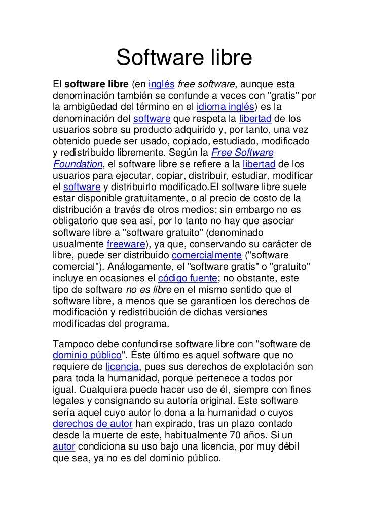 """Software libre<br />El software libre (en inglés free software, aunque esta denominación también se confunde a veces con """"..."""
