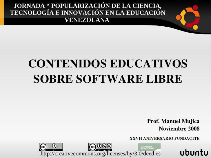 """JORNADA """" POPULARIZACIÓN DE LA CIENCIA, TECNOLOGÍA E INNOVACIÓN EN LA EDUCACIÓN               VENEZOLANA         CONTENIDO..."""