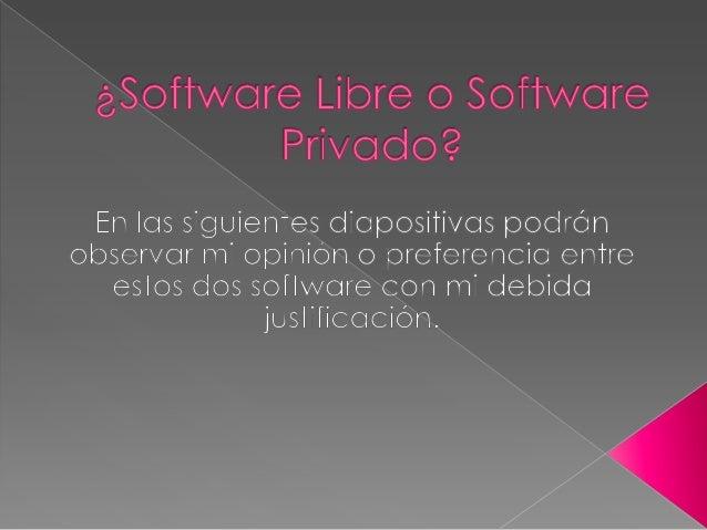    1. En mi opinión yo prefiero el SOFTWARE    LIBRE ya que es un programa informático    donde somos libres con el, lo p...