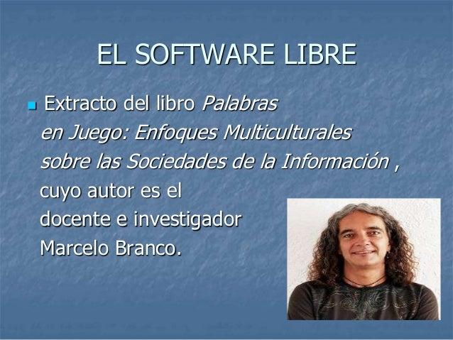SOFTWARE LIBRE Slide 2
