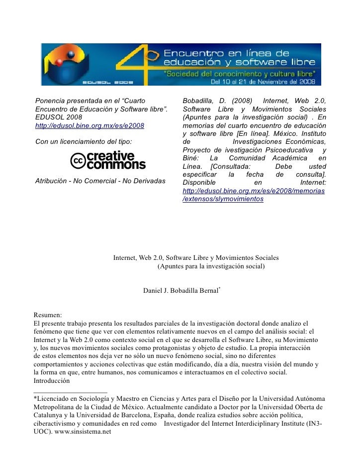 """Ponencia presentada en el """"Cuarto                  Bobadilla, D. (2008)        Internet, Web 2.0, Encuentro de Educación y..."""