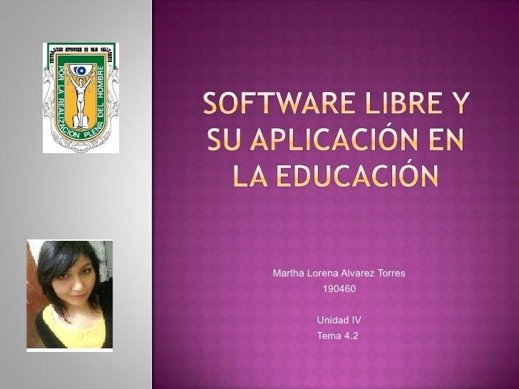 Martha Lorena Alvarez Torres 190460 Unidad IV Tema 4.2