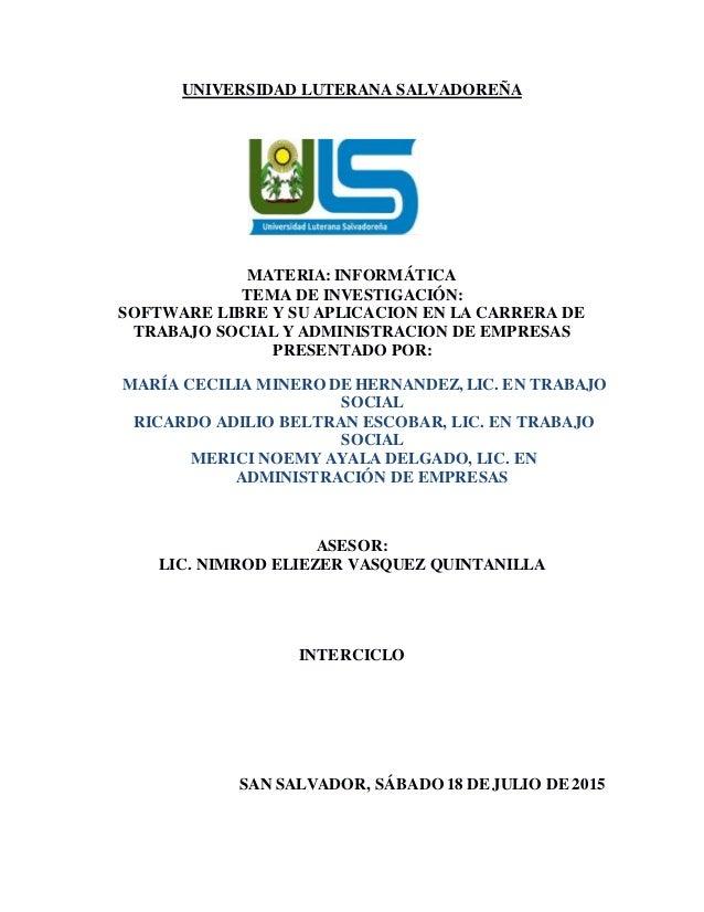 ULS - Software libre y su aplicacion en la carrera de trabajo social …