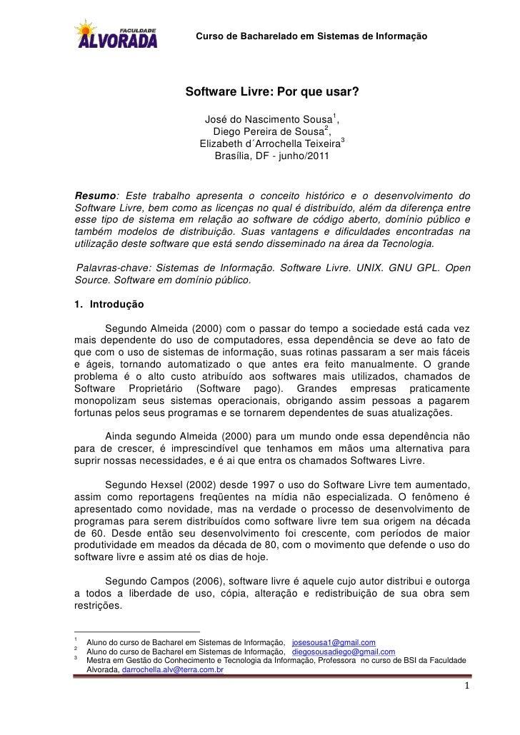 Curso de Bacharelado em Sistemas de Informação                              Software Livre: Por que usar?                 ...