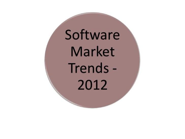Software MarketTrends -  2012