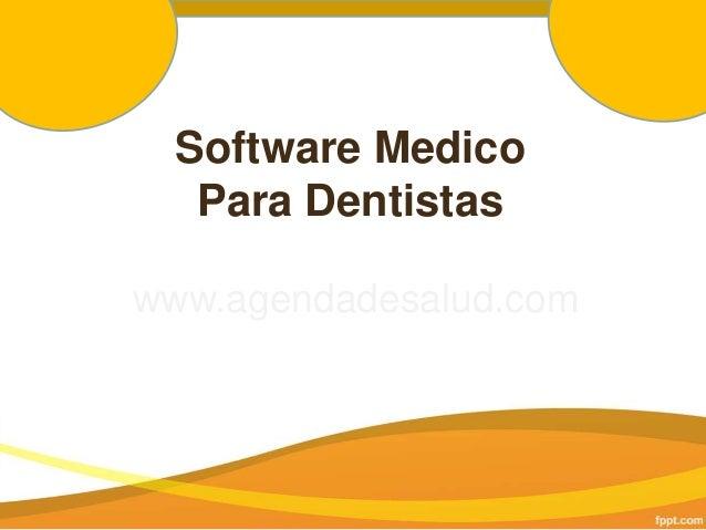 Software Medico Para Dentistas www.agendadesalud.com