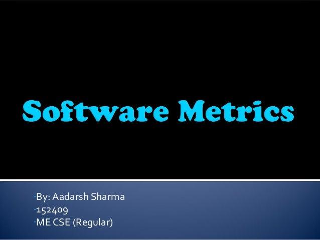 -By: Aadarsh Sharma -152409 -ME CSE (Regular)