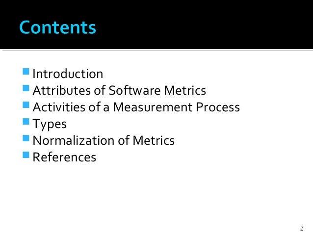 Software metrics Slide 2