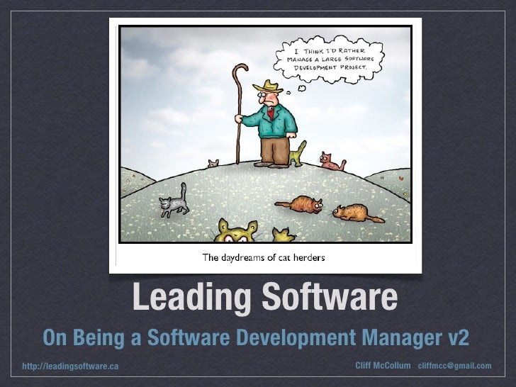 Leading Software      On Being a Software Development Manager v2 http://leadingsoftware.ca                Cliff McCollum c...