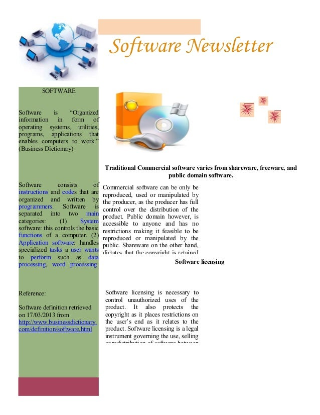 "Software Newsletter         SOFTWARESoftware     is    ""Organizedinformation in form ofoperating systems, utilities,progra..."