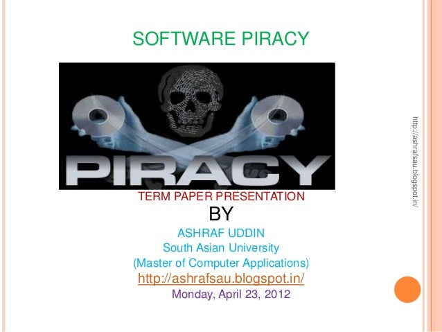 software piracy term paper Ethics and software piracy research paper law term papers (paper 1066) on software piracy: software piracy(canadian essay)by maryanne 7-2-2016 reacties reacties.