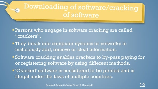 software piracy research paper Essay software piracy almost everyday it seems , software companys keep pumping out brand new software that kills the day befores in that it is more sophisticated and more in tune with the needs of todays superusers , office users , and home users.