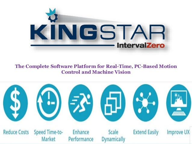 The Complete Software Platform for Real-Time, PC-Based Motion Control and Machine Vision