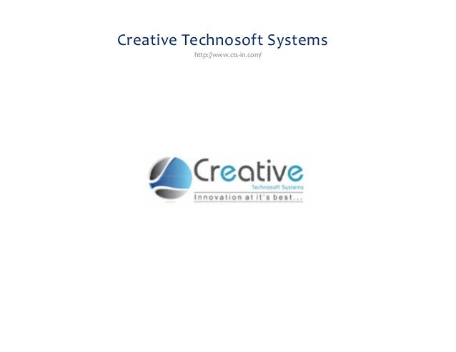 Creative Technosoft Systems  http://www.cts-in.com/