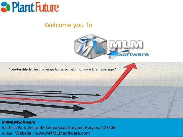 Welcome you To  M4MLMSoftware Iris Tech Park ,Sector48,SohnaRoad,Gurgaon,Haryana,127306 India▪ Website : www.M4MLMsoftware...