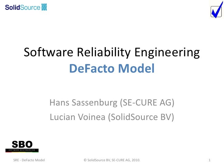 Software Reliability Engineering              DeFacto Model                        Hans Sassenburg (SE-CURE AG)           ...