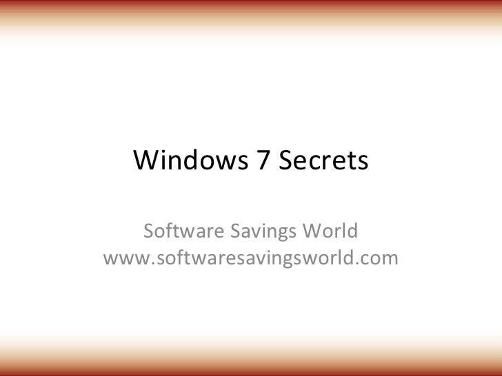 Windows 7 Secrets   Software Savings Worldwww.softwaresavingsworld.com